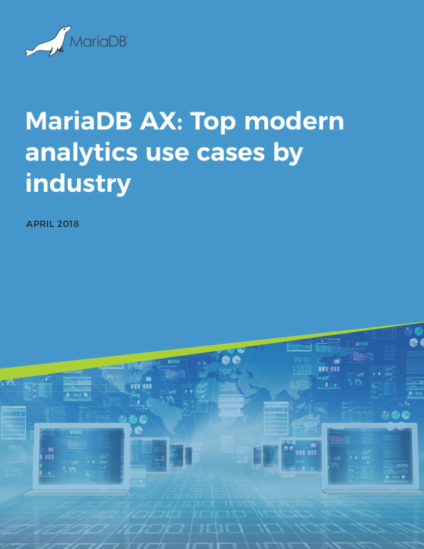 MariaDB AX: Top modern analytics use cases by industry