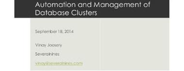 Automation & Management of Database Clusters with Severalnines - MariaDB Roadshow 2014 London, UK
