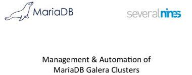 Webinar: Management and Automation of MariaDB Galera Clusters - 30. September 2014