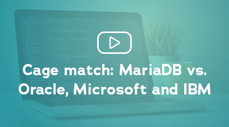 MariaDB vs. Oracle, Microsoft and IBM Webinar