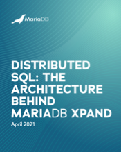 MariaDB Xpand: Distributed SQL Architecture